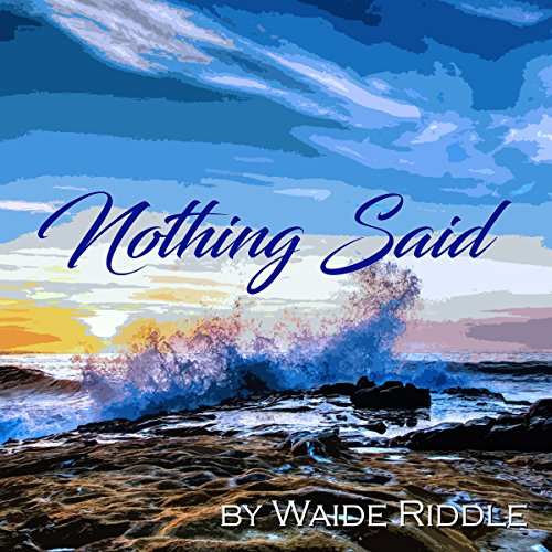 """Nothing Said"" audiobook cover art"