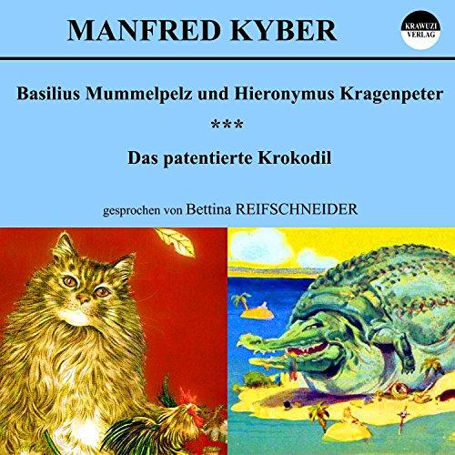 Basilius Mummelpelz und Hieronymus Kragenpeter / Das patentierte Krokodil Titelbild