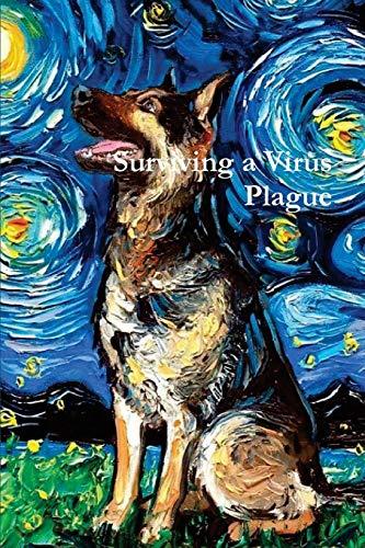 Surviving a Virus Plague