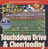 Chick-fil-A & Learning Through Sports Present: Kid s College - Touchdown Drive & Cheerleading