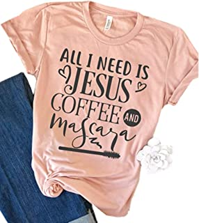All I Need is Jesus Coffee and Mascara Christian T Shirt Women's Letter Print Short Sleeve Graphic Tees Tops