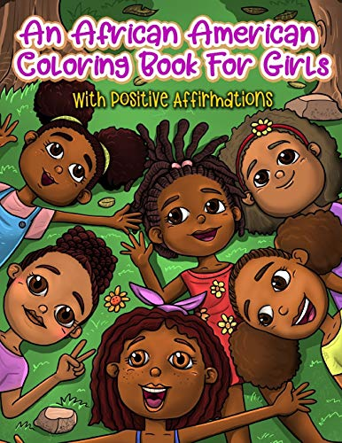 Compare Textbook Prices for An African American Coloring Book For Girls: With Positive Affirmations: For Little Black & Brown Boss Babes With Natural Hair: With Motivational Quotes: Mazes & Word Searches Included Illustrated Edition ISBN 9798649690546 by Press, Merry Blossoms