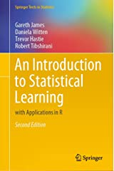 An Introduction to Statistical Learning: with Applications in R (Springer Texts in Statistics) Kindle Edition