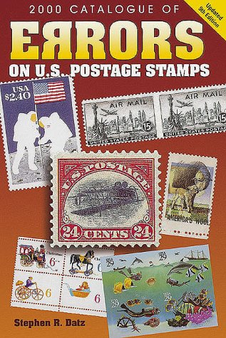 2000 Catalogue of Errors on Us Postage Stamps (Catalogue of Errors on Us Postage Stamps, 2000)