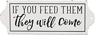 Stratton Home Décor Stratton Home Decor If You Feed Them, They Will Come Metal Art Wall Décor, White, Black