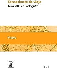 Sensaciones de viaje (Spanish Edition)