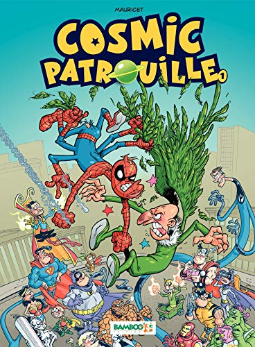 Cosmic Patrouille: tome 1