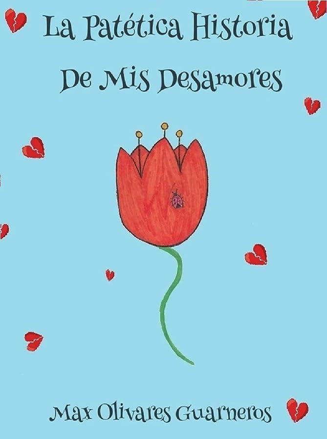 調整するおばさん棚La Patética Historia De Mis Desamores (Spanish Edition)