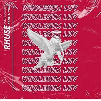 Wholesum Luv