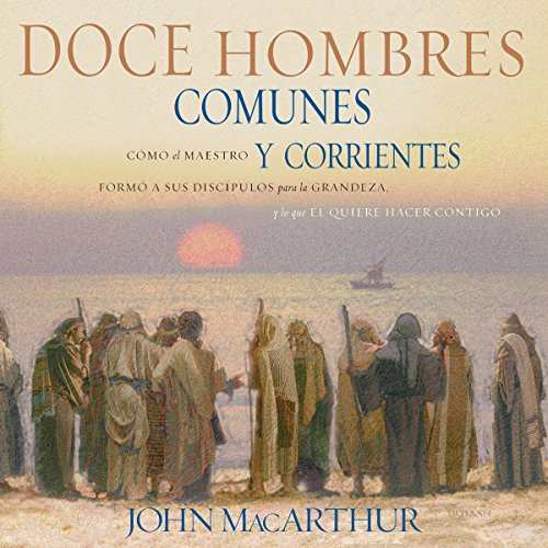 Doce Hombres Comunes y Corrientes [Twelve Ordinary Men] audiobook cover art