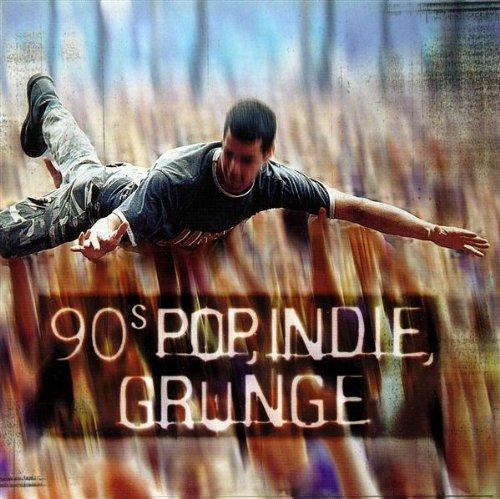 90S Pop, Indie, Grunge