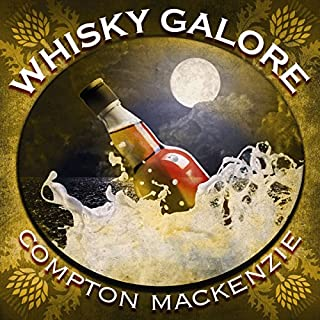 Whisky Galore                   By:                                                                                                                                 Sir Compton Mackenzie                               Narrated by:                                                                                                                                 David Rintoul                      Length: 9 hrs and 30 mins     13 ratings     Overall 4.8