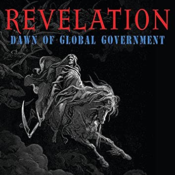 """Behold a Pale Horse (From """"Revelation: Dawn of Global Government"""")"""