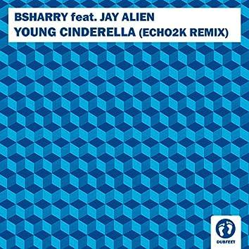 Young Cinderella (feat. Jay Alien) [Echo2k Remix]