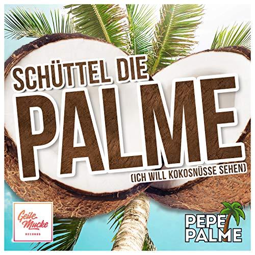 Schüttel die Palme (Ich will Kokosnüsse sehen)
