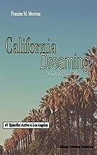 California Dreaming: A Los Angeles Series: (Vol.1)