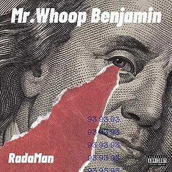 Mr. Whoop Benjamin