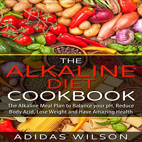 The Alkaline Diet Cookbook audiobook cover art