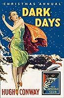 Dark Days & Much Darker Days (The Detective Story Club)