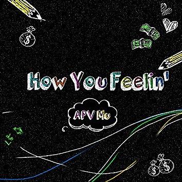 How You Feelin'