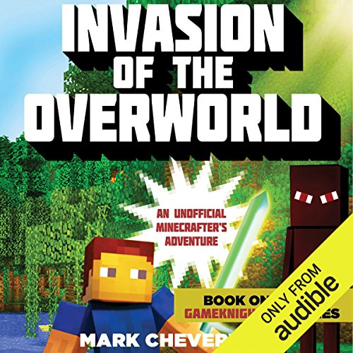 Invasion of the Overworld: An Unofficial Minecrafter's Adventure audiobook cover art