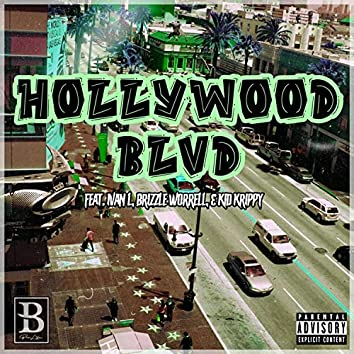 Hollywood Blvd (feat. Ivan L, Brizzle Worrell & Kid Krippy)