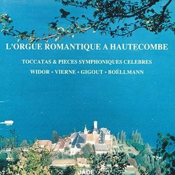 L'orgue romantique à Hautecombe : Toccatas & pièces symphoniques célèbres
