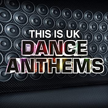 This Is Uk Dance Anthems