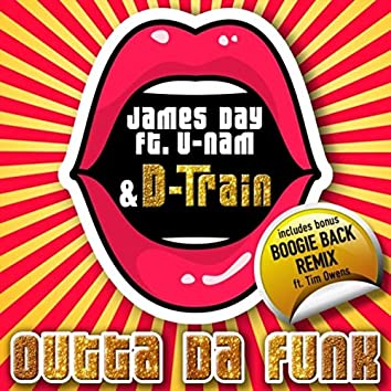Outta da Funk (feat. D-Train & U-Nam)