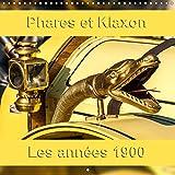 Phares Et Klaxon Les Annees 1900 2017: Les Equipements Automobiles Vintage.
