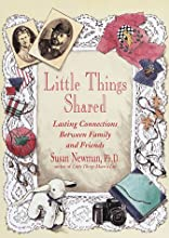 Little Things Shared: Lasting Connections Between Family and Friends