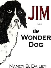 Jim a.k.a. The Wonder Dog
