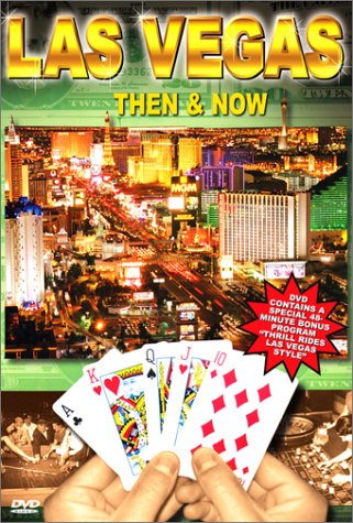 Las Vegas: Then & Now