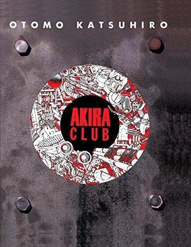 Akira Club by Otomo, Katsuhiro (2007) Hardcover