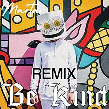 Be Kind (Remix)