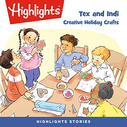 Tex and Indi: Creative Holiday Crafts audiobook cover art
