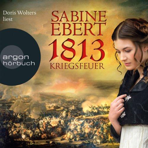 1813 - Kriegsfeuer audiobook cover art