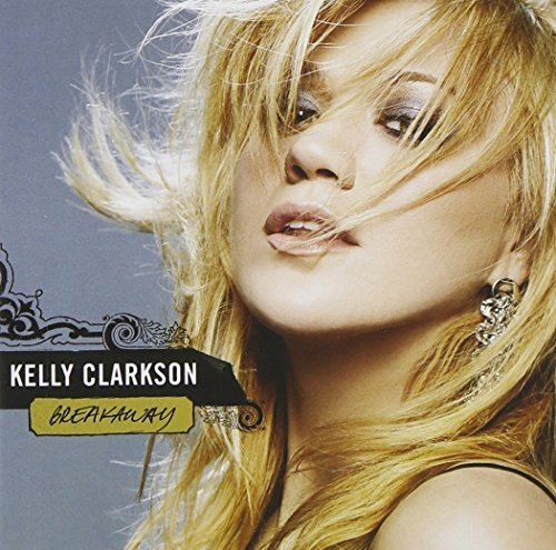 Breakaway by Clarkson, Kelly (2009-02-03)