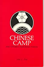 Chinese Camp and Other California Poems
