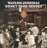 Honky Tonk Heroes...