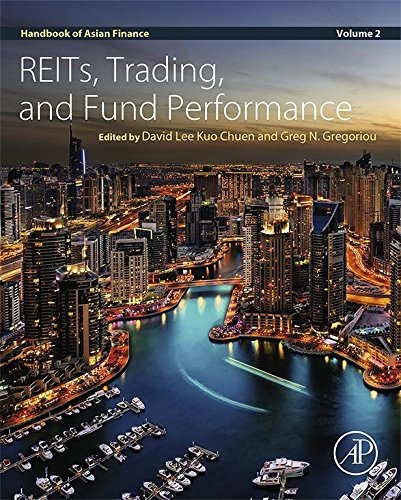 Handbook of Asian Finance: REITs, Trading, and Fund Performance, Volume 2
