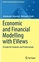 Economic and Financial Modelling with EViews: A Guide for Students and Professionals