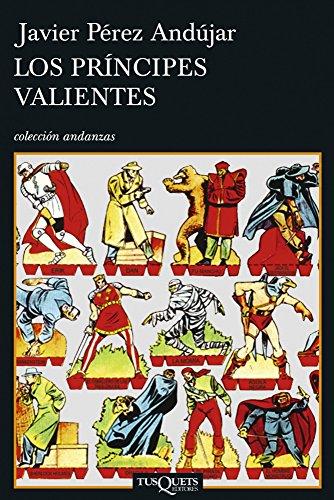 Los príncipes valientes (Volumen independiente nº 1)