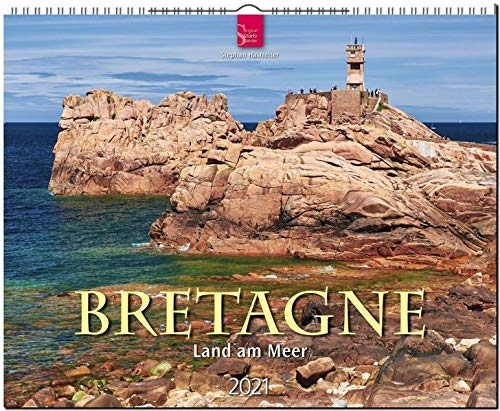 Bretagne - Land am Meer: Original Stürtz-Kalender 2021 - Großformat-Kalender 60 x 48 cm