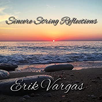 Sincere String Reflections