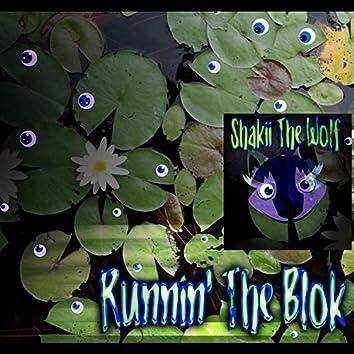 Runnin' the Blok