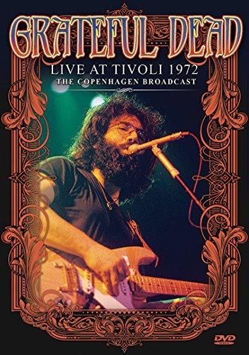 Grateful Dead: Live At Tivoli 1972 [DVD] [UK Import]