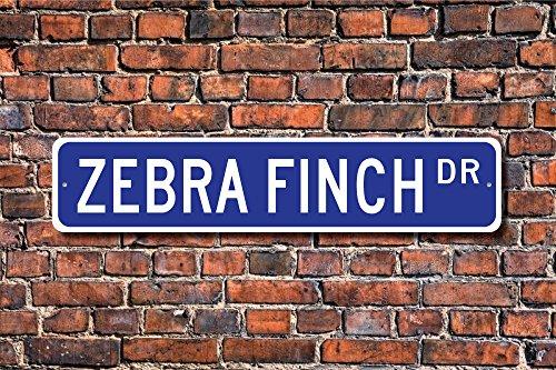 Zebra Finch Geschenk Finken Schild Liebhaber Finken Dekor SM Rot Vogel Hof Zaun Auffahrt Straßenschild Indoor Outdoor Deko