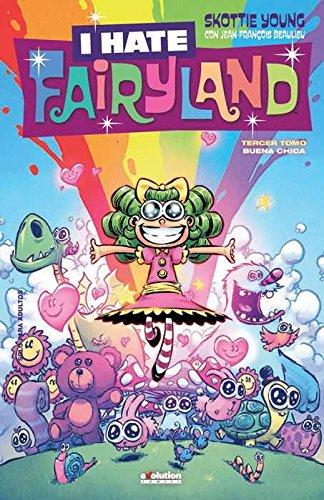 I Hate Fairyland 3. Buena chica (PRODUCTO ESPECIAL)