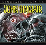 John Sinclair Classics – Folge 10 – Die Insel der Skelette